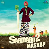 Sardaarji 2 Mashup (Rumaal / Pappleen / Razamand / Mitran / Desi / Sardaarji) by Diljit Dosanjh