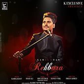 Rehbara by Kamaal Khan