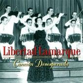 Canción Desesperada by Libertad Lamarque