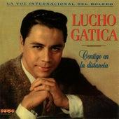 Play & Download Contigo En La Distancia by Lucho Gatica | Napster