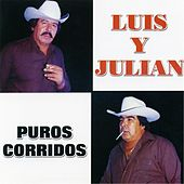 Play & Download Puros Corridos by Luis Y Julian | Napster