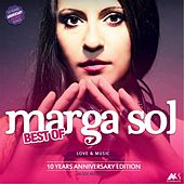 Play & Download Best of Marga Sol: 10 Years Anniversary Edition by Marga Sol | Napster