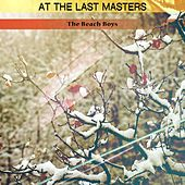 At the Last Masters von The Beach Boys