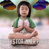 Play & Download Tracks For Inner Peace by Meditation Music Zone | Napster