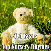 Play & Download Ted Bears Top Nursery Rhymes by Kid Songs | Napster