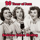20 Years of Jazz Medley:Sing Sing Sing / In the Mood / Chattanooga Choo Choo / Boogie Woogie Bugle Boy / Begin the Beguine / Rhum and Coca Cola / Rhumboogie / Sabre Dance / Beer Barrel Polka / Three Little Sisters / Tico Tico / Bei Mir Bist Du Schön / Tux by The Andrews Sisters