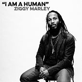 I Am A Human by Ziggy Marley