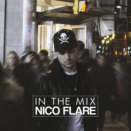 Play & Download In the Mix by Nico Flare   Napster