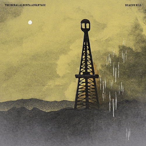 Play & Download Beacon Hill by The Rural Alberta Advantage | Napster