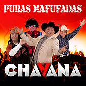 Play & Download Puras Mafufadas by Ernesto Chavana | Napster