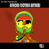 African Football Anthems, Vol. 1 by Various Artists