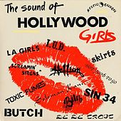 Hollywood Girls & L.A. Hardcore by Various Artists
