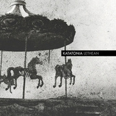 Play & Download Lethean by Katatonia | Napster