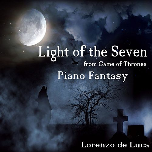 Light of the Seven - Piano Fantasy (From