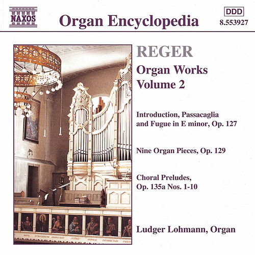 Organ Works Vol. 2 by Max Reger