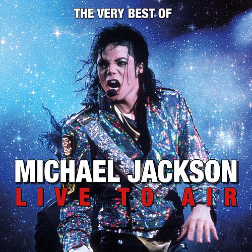 The Very Best of Michael Jackson Live to Air de Michael Jackson