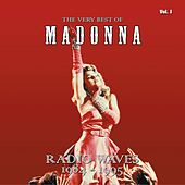 Play & Download The Very Best Of - Radio Waves 1984-1995, Vol. 1 by Madonna | Napster