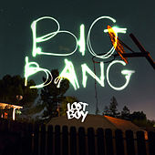 Play & Download Big Bang by The Lost Boy | Napster