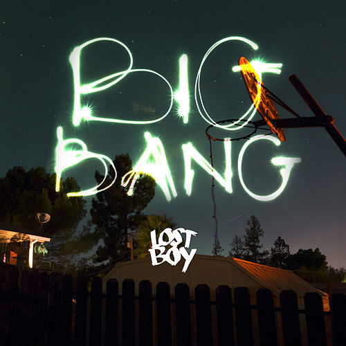 Big Bang by The Lost Boy