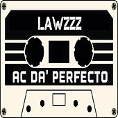 Play & Download Lawzzz (Mattrix Mixtape Singles Collection) by AC Da' Perfecto | Napster