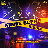 Krime Scene Riddim by Various Artists