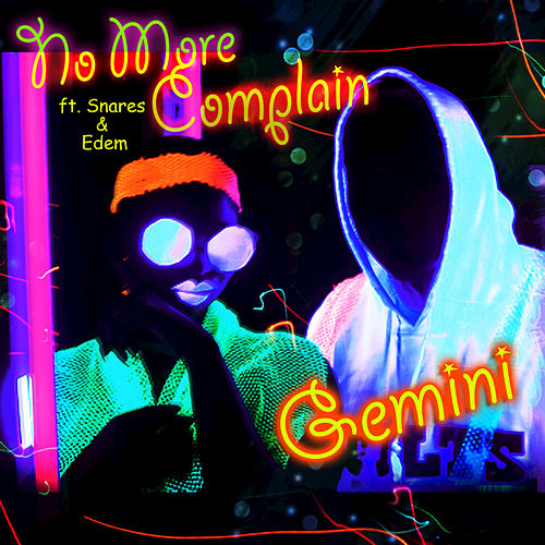No More Complain by Gemini