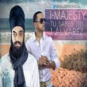 Play & Download Tu Sabes by J. Alvarez | Napster