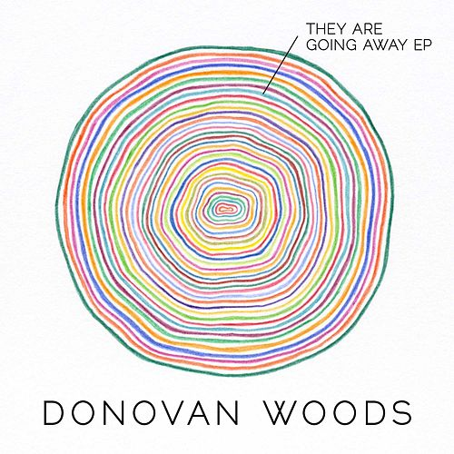 Play & Download They Are Going Away by Donovan Woods | Napster
