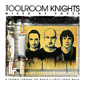 Play & Download Toolroom Knights Mixed By Forza by Various Artists | Napster