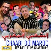 Chaabi du Maroc (Les meilleurs chanteurs) by Various Artists