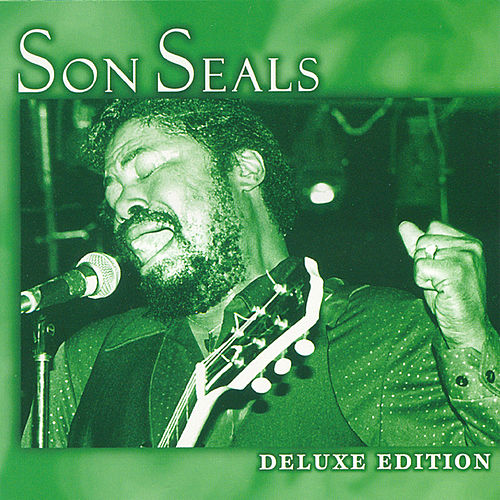 Play & Download Deluxe Edition by Son Seals | Napster