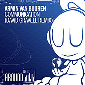 Play & Download Communication (David Gravell Remix) by Armin Van Buuren | Napster