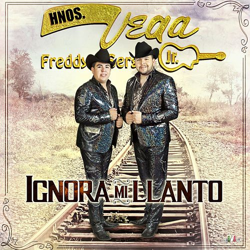 Play & Download Ignora Mi Llanto by Hermanos Vega JR | Napster