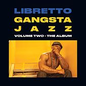 Play & Download Gangsta Jazz 2 by Libretto | Napster