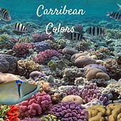 Carribean Colors by Ocean Sounds