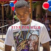 Ride for Mine by Young Sam