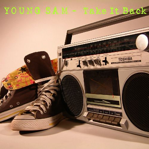 Play & Download Take It Back by Young Sam | Napster