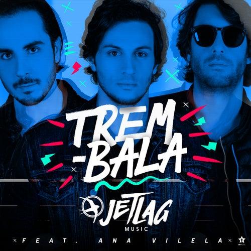 Trem-Bala de Jetlag Music
