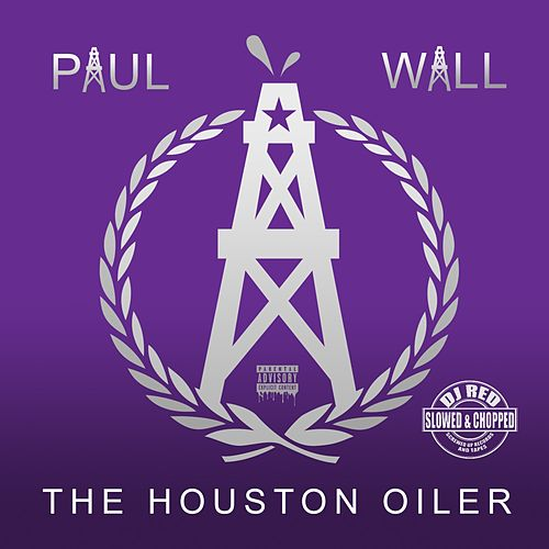 Houston Oiler (Slowed & Chopped) by Paul Wall