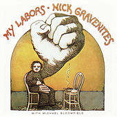 My Labors by Nick Gravenites