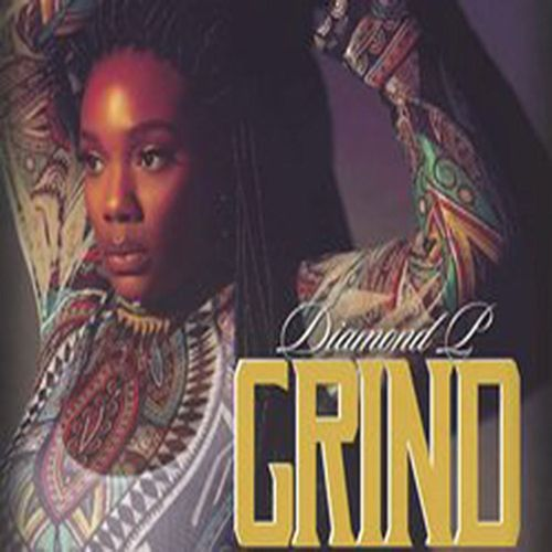 Play & Download Grind (Radio Edit) by Diamond P | Napster