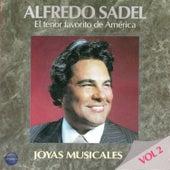 Play & Download Joyas Musicales, Vol. 2 by Alfredo Sadel | Napster