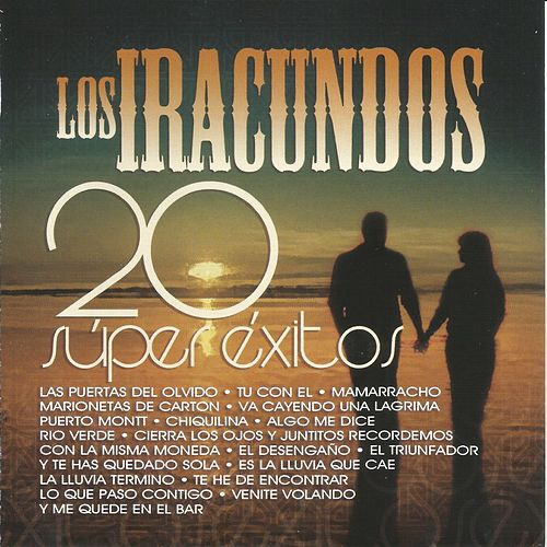 Play & Download 20 Súper Éxitos by Los Iracundos | Napster
