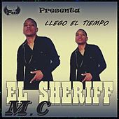 Play & Download Llego el Tiempo by Sheriff | Napster