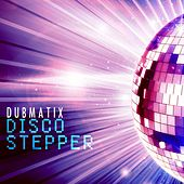 Disco Stepper by Dubmatix