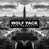 Pack Mentality by Wolfpack