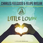 Little Lovin (Original Mix) by Charles Feelgood