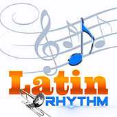 Latin Rhythm by Various Artists