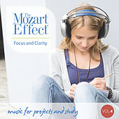 The Mozart Effect Volume 4: Focus and Clarity - Music for Projects and Study by Various Artists