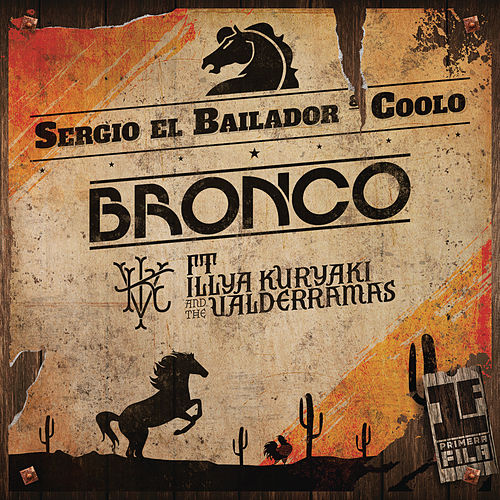 Play & Download Medley: Sergio el Bailador / Coolo (Primera Fila [En Vivo]) by Bronco | Napster
